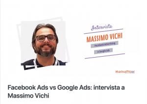 Facebook Ads vs Google Ads, l'intervista di Marina Pitzoi a Massimo Vichi, socio fondatore di Formark