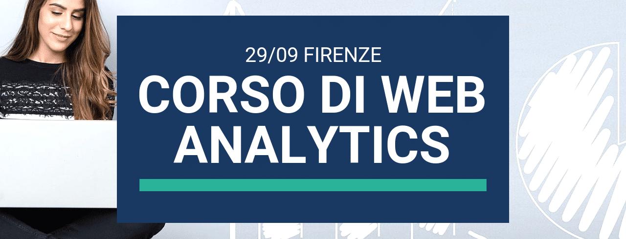 29 Settembre Corso Avanzato sulla Web Analytics