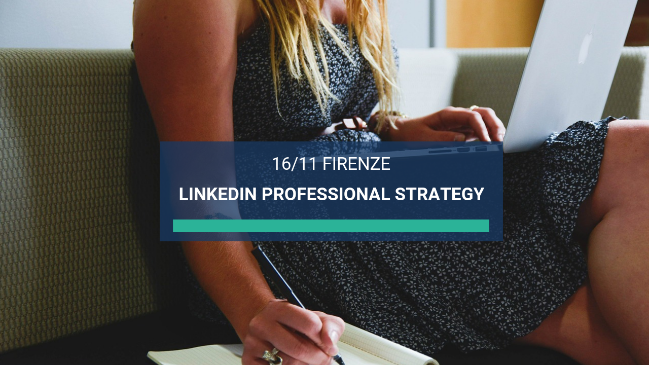 Corso LinkedIn Firenze Professional Strategy