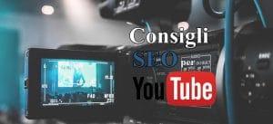SEO per Youtube: 5 consigli per ottimizzare i tuoi video