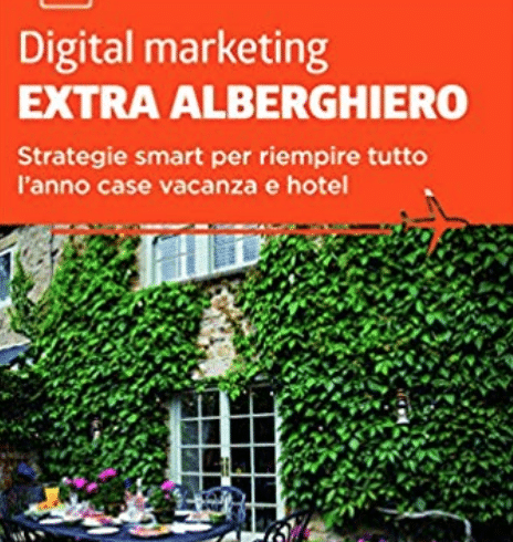 Web Marketing Turistico per il settore extra-alberghiero: ne parliamo con Domenico Palladino
